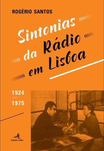 Capa do livro Sintonias da Rádio em Lisboa