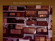 São muitas centenas de rádios de António Brito